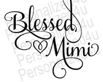 Blessed MiMi SVG