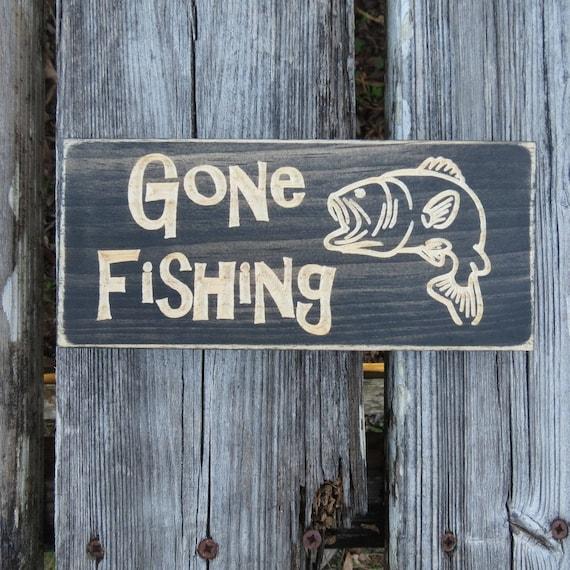 Gone Fishing Sign Gone Fishing Fishing Sign Fishing Gift Etsy Fascinating Gone Fishing Signs Decor
