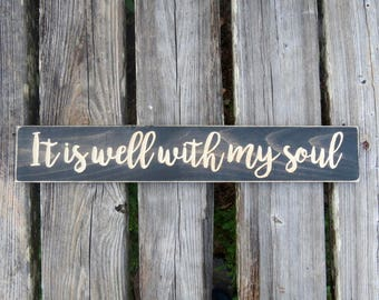 it is well with my soul sign,it is well,wood sign,well with my soul,it is well sign,home decor,with my soul,farm house decor,inspirational