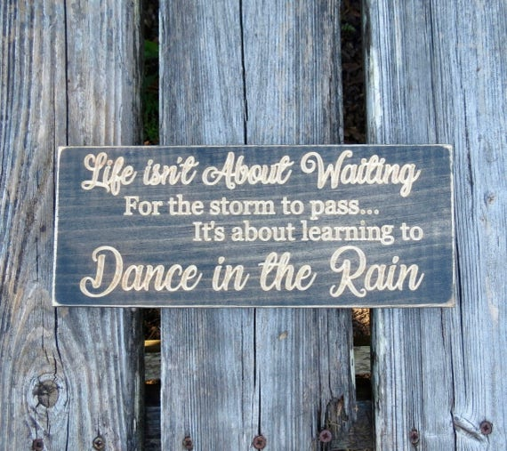 Dancing In The Rain Dance In The Rain Inspirational Quote Etsy