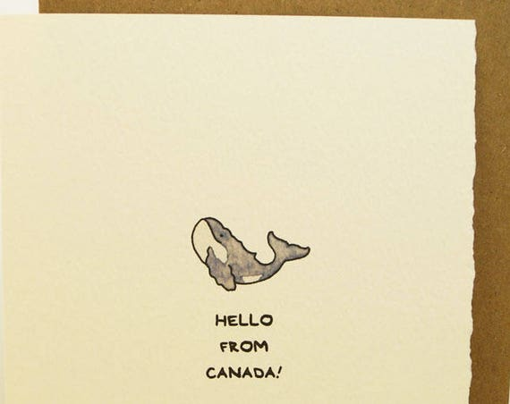 Hello From Canada Cute Happy Humpback Whale Canadian Souvenir Sweet Fun Animal Funny Adorable Made in Canada Toronto Wholesale Canadiana