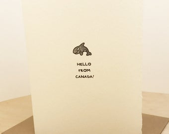 Hello From Canada Cute Happy Orca Whale Canadian Souvenir Fun  Friend Adorable Made in Canada Toronto Wholesale Canadiana West Coast