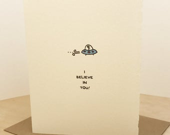I Believe In You UFO Greeting Card Cute Adorable Kawaii Sentiment recycled textured made in Canada made in Toronto flying saucer alien space