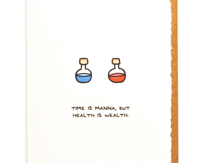 Time Is Manna, But Health Is Wealth | Gamer greeting card | games, gaming, potions, wisdom, made in Canada, love, cute, nice