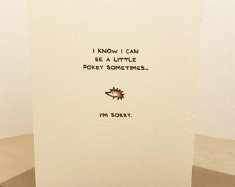 I'm Sorry Card Hedgehog Greeting Card Cute Adorable paper made in Canada Toronto apology cute pokey animal enfrancais
