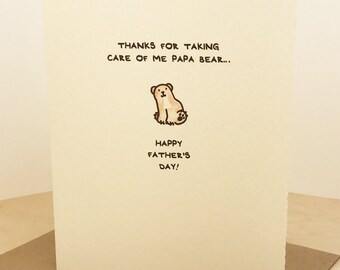 Thanks for taking car of me papa bear... Happy Father's Day greeting card cute adorable recycled made in Canada stationery Father Daddy love