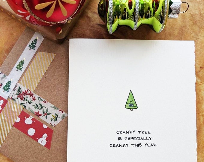 Cranky Tree Is Especially Cranky | Christmas greeting card | Covid greeting card | holiday card, made in Canada, love, cute, nice