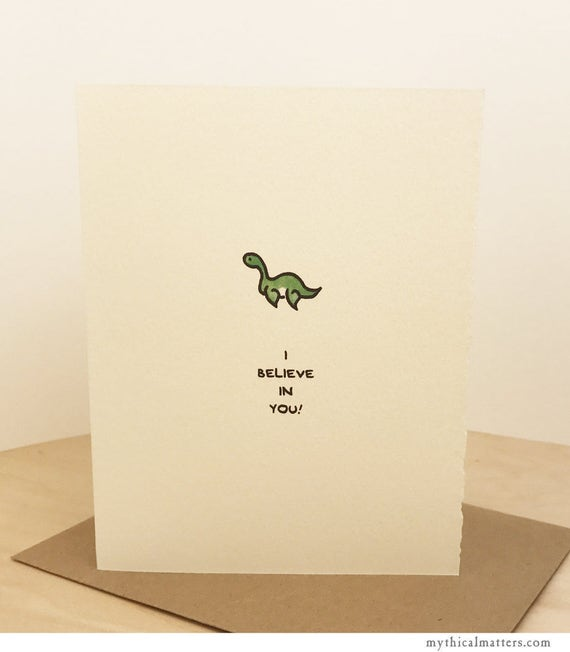 I Believe In You Loch Ness Monster Greeting Card Cute Adorable Kawaii paper made in Canada Toronto encouragement Nessie cryptozoology