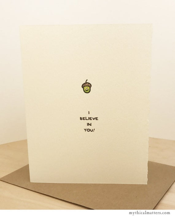 I Believe In You Acorn Greeting Card Cute Adorable Kawaii oak tree paper textured made in Canada made in Toronto encouragement growth