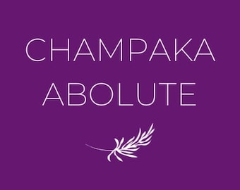 Champaka Absolute Essential Oil