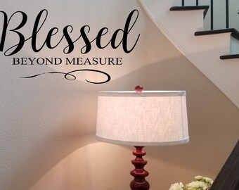 Blessed Beyond Measure Wall Decal  Blessed Wall Words Gift  Bible Scripture  Wall Transfer Sticker 0928e345ac8b