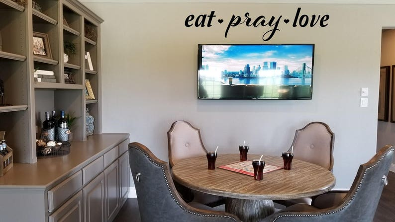 Eat Pray Love Wall Decal Sign Dining Room Wall Sticker Kitchen Wall Tattoo