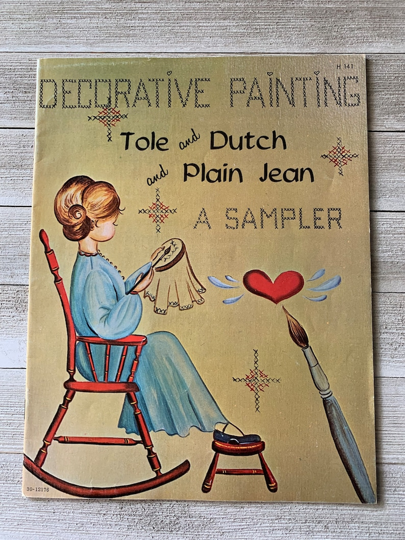 Decorative Painting Guide Tole and Dutch and Plain Jean A image 0