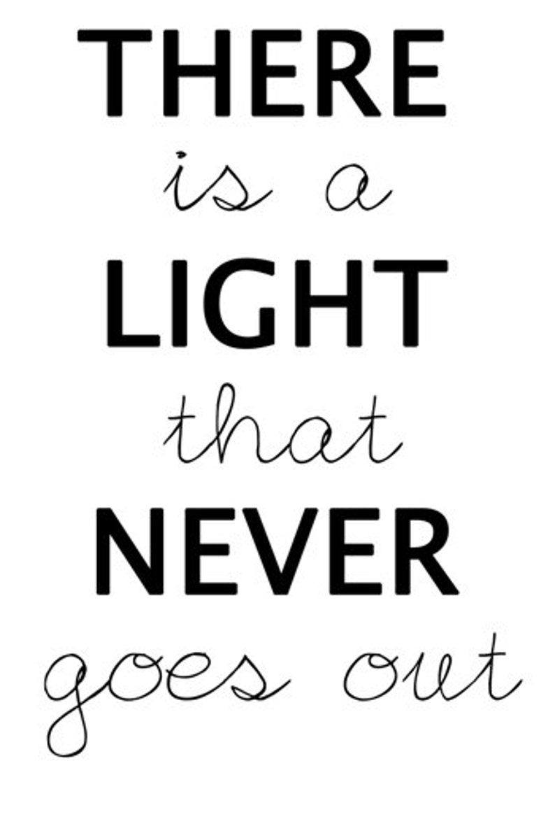 There Is A Light That Never Goes Out