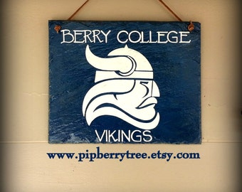 Berry College Slate Sign/ Hand Painted Decorative Slate Sign/Your College/University Mascot Slate Sign/College Mascot Sign