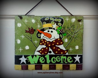Snowman Welcome - Hand Painted Decorative Slate Sign