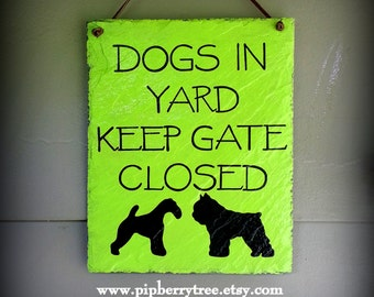 Hand Painted Decorative Dog Slate Sign/Dogs-Dog In Yard Keep Gate Closed Slate Sign /Custom Dog Silhouette Sign/ Keep Gate Closed Sign