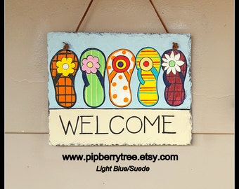 Hand Painted Welcome Flip Flops Decorative Slate Sign/ Welcome Flip Flops Slate Sign/Flip Flops Beach Slate Sign