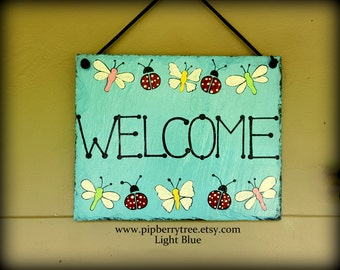 Ladybug Butterfly Dragonfly Hand Painted Decorative Welcome Slate Sign/Butterflies Welcome slate Sign/Ladybugs Dragonflies Welcome Sign