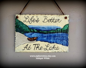Life's Better At The Lake Hand Painted Decorative Slate Sign/Life's Better At The Lake Decorative Sign/Life's Better At The Lake Sign