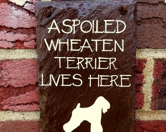 A Spoiled Dog Lives Here - Custom Hand Painted Decorative 5 x 7 Slate Sign - 1 Silhouette