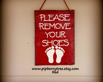 Please Remove Your Shoes Hand Painted Decorative Slate Sign/Remove Your Shoes Sign/Please Remove Your Shoes Slate Plaque