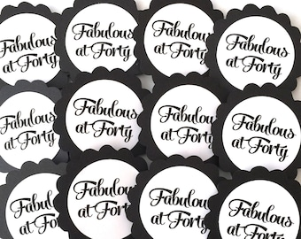 Fabulous at 40 Birthday Cupcake Toppers, Black and White or Choice of Colors, Set of 12