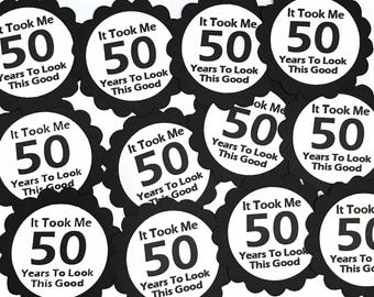 50th Favor Tags - It Took Me 50 Years to Look This Good, Black and White or Your Choice of Colors, Set of 12