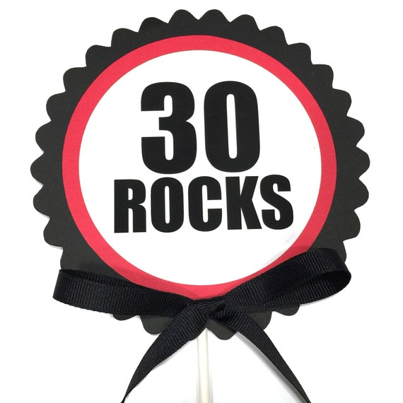 30 ROCKS 30th Birthday Cake Topper, Black, Red and White or Choice of Colors