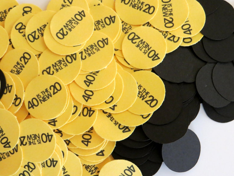 40th Birthday Party Confetti 34 Inch Circles 40 is the New 20 Black and Yellow or Your Colors