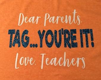 Tag...You're It! Teacher Summer Shirt
