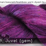 DtO 449: Juvel {gem} (a Dragon Clan color) on Silk/Linen/Seacell/Bamboo Yarn Custom Dyed-to-Order