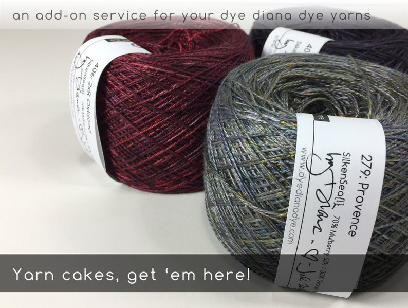 Yarn Caked an add-on service for your dye diana dye yarns image 0