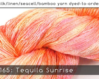 DtO 165: Tequila Sunrise on Silk/Linen/Seacell/Bamboo Yarn Custom Dyed-to-Order