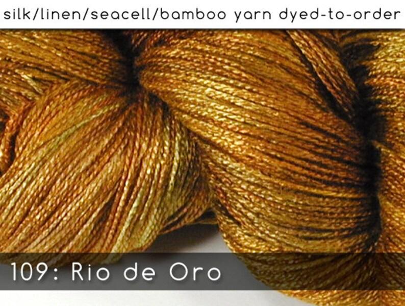 DtO 109: Rio de Oro on Silk/Linen/Seacell/Bamboo Yarn Custom image 0