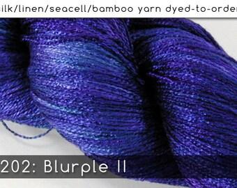 DtO 202: Blurple II on Silk/Linen/Seacell/Bamboo Yarn Custom Dyed-to-Order