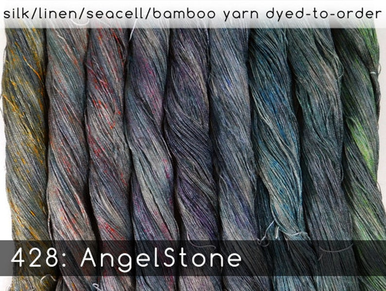 DtO 428: AngelStone on Silk/Linen/Seacell/Bamboo Yarn Custom image 0