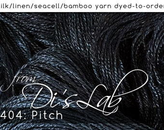 From the Lab - DtO 404: Pitch on Silk/Linen/Seacell/Bamboo Yarn Custom Dyed-to-Order