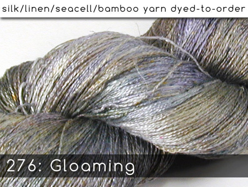 DtO 276: Gloaming on Silk/Linen/Seacell/Bamboo Yarn Custom image 0