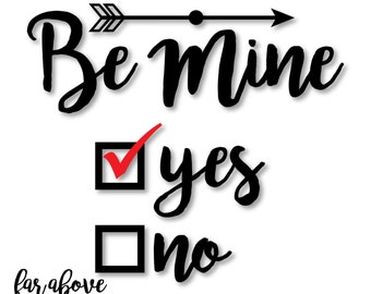 Happy Valentine's Day - Be Mine Check Yes or No Arrow - SVG, DXF, png, jpg digital cut file for Silhouette or Cricut