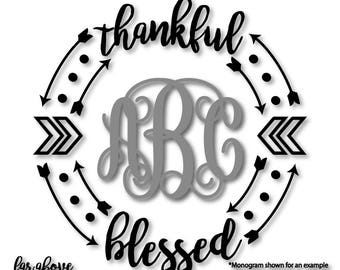 Thankful Blessed Monogram (monogram NOT included) Frame Wreath Arrows - SVG, DXF, eps, png, jpg digital cut file for Silhouette or Cricut