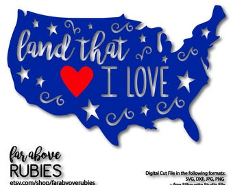 Land That I Love America with Heart Stars SVG, EPS, dxf, png, jpg digital cut file for Silhouette or Cricut