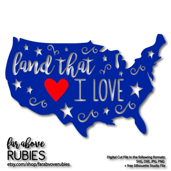 Land That I Love America With Heart Stars Svg Eps Dxf Png Etsy