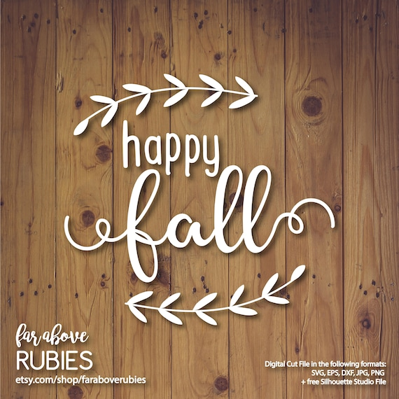 Happy Fall With Leaves Vine Autumn Thanksgiving Svg Eps Dxf Etsy