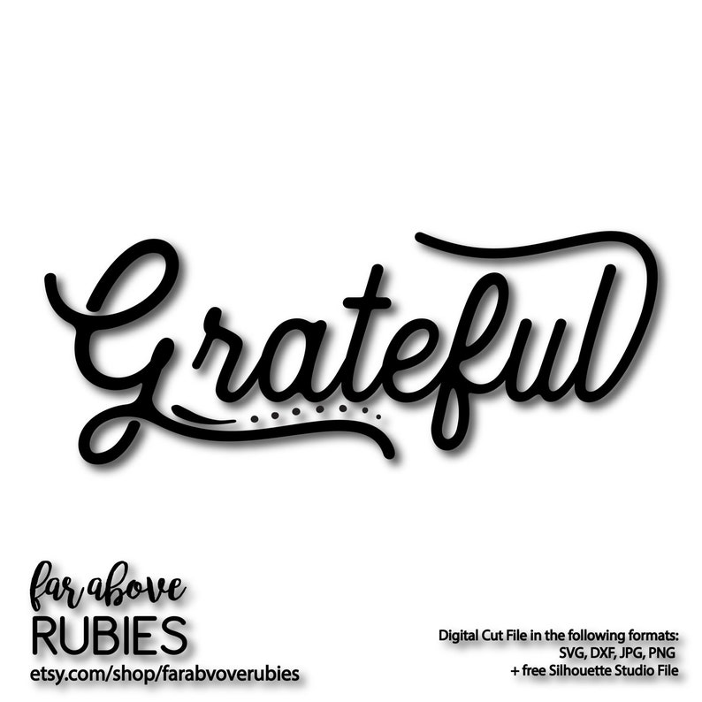 Grateful Decorative Word Art - SVG & DXF digital cut file for Silhouette or  Cricut Thanksgiving Blessed