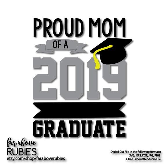 Proud Mom Of A 2019 Graduate Graduation Cap Svg Eps Dxf Etsy