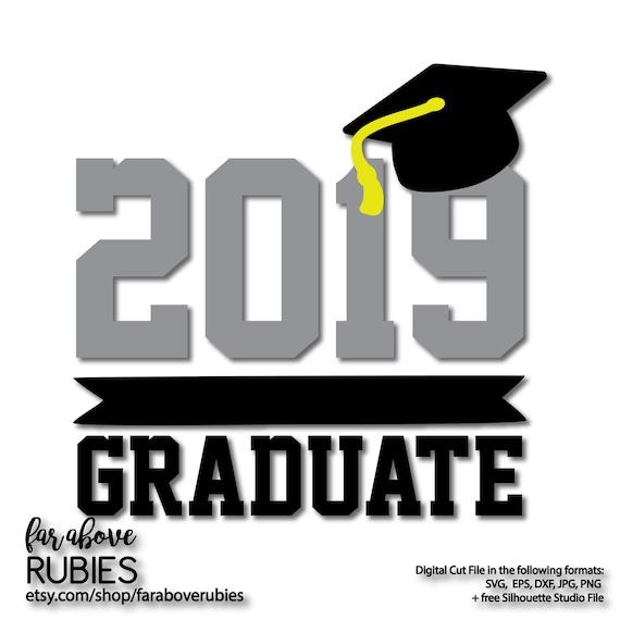 2019 Graduate Graduation Cap Svg Eps Dxf Png Jpg Digital Etsy