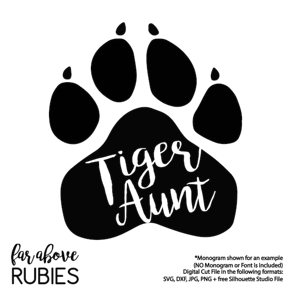Tiger Aunt Paw Print Team Spirit Mascot Svg Dxf Png Jpg Etsy