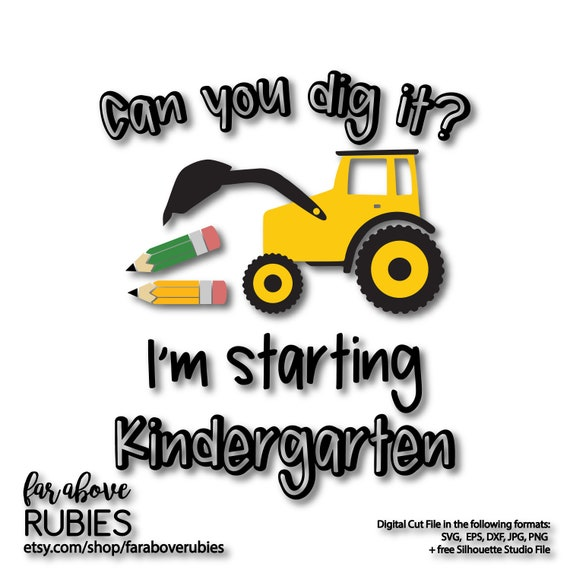 Can You Dig It Kindergarten With Tractor Pencils Svg Eps Etsy