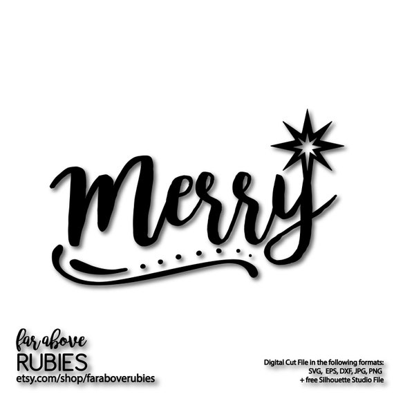 Merry Word Art With Christmas Star Svg Dxf Eps Png Jpg Etsy